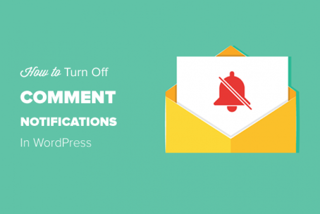 Turn Off WordPress Comments Notifications