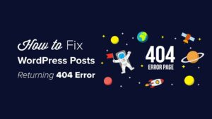 WordPress Posts Returning 404 Error